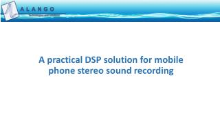 A practical DSP solution for mobile phone stereo sound recording