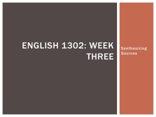 English 1302: Week Three