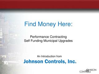 An Introduction from Johnson Controls, Inc.