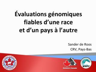 Évaluations génomiques fiables d'une race  et d'un pays à l'autre