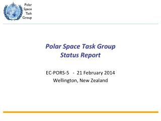 Polar Space Task Group Status Report