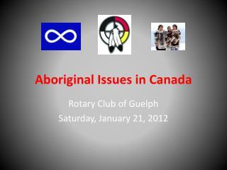 Aboriginal Issues in Canada