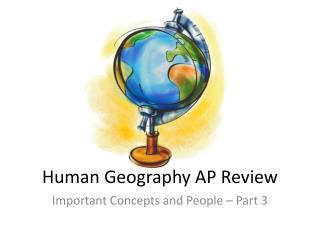 Human Geography AP Review