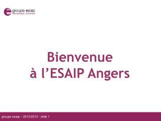 Bienvenue  à l'ESAIP Angers
