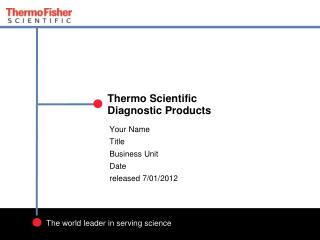 Thermo Scientific Diagnostic  Products