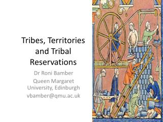 Tribes, Territories and Tribal Reservations