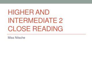 Higher and Intermediate 2 Close Reading