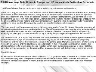 Bill Hionas says Debt Crises in Europe and US are as Much Po