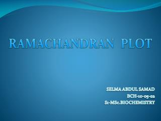 SELMA ABDUL SAMAD BCH-10-05-02 S1-MSc.BIOCHEMISTRY