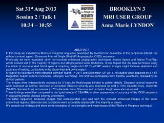 BROOKLYN 3 MRI USER GROUP Anna Marie LYNDON