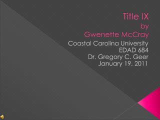 Title IX by  Gwenette  McCray
