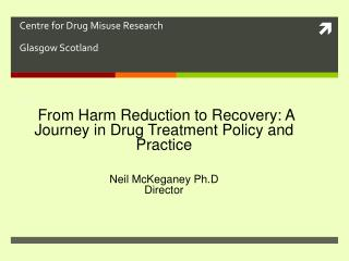 Centre for Drug Misuse Research Glasgow Scotland