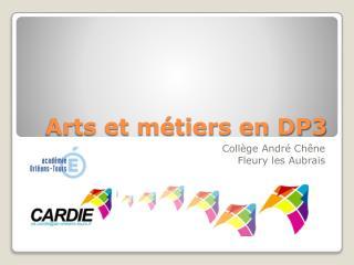 Arts et métiers en DP3