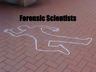 Forensic Scientists Definition: Forensic comes from the Latin ...