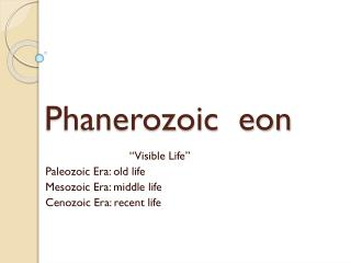 Phanerozoic  eon