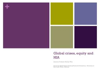 Global crises, equity and HIA