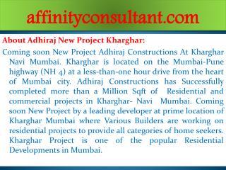 New Property Kharghar +91-9999684166 Adhiraj Kharghar
