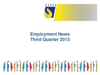 Employment News  Third Quarter 2013