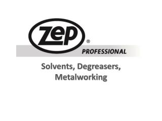 Solvents, Degreasers, Metalworking