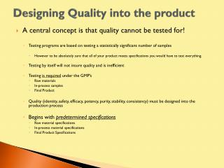 Designing Quality into the product
