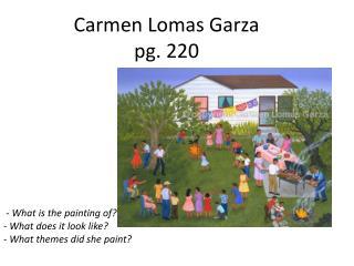 Carmen Lomas Garza pg. 220