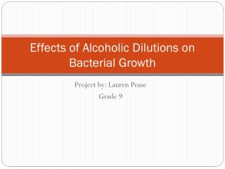 Effects of Alcoholic Dilutions on Bacterial Growth