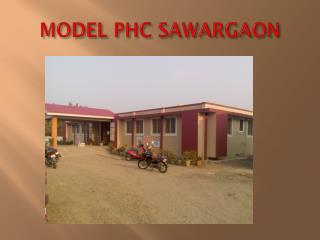 MODEL PHC SAWARGAON