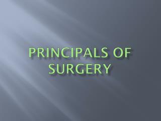 Principals of Surgery