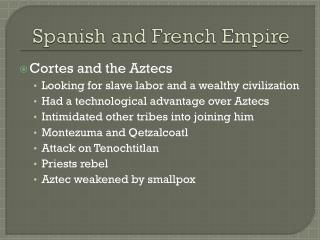 Spanish and French Empire