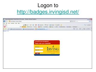 Logon to http:badges.irvingisd