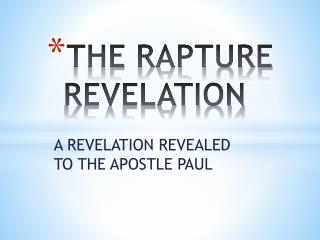 THE RAPTURE REVELATION