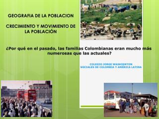 GEOGRAFIA DE LA POBLACION CRECIMIENTO Y  MOVIMIENTO DE  LA POBLACIÓN