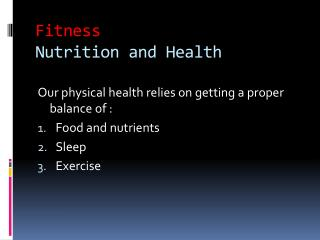 Fitness Nutrition and Health