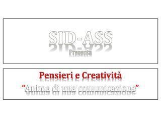 Sid-asS  Presenta
