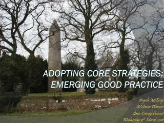 Adopting Core Strategies: Emerging Good Practice