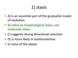 1) stasis