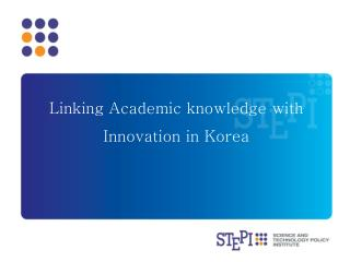 Linking Academic knowledge with Innovation in Korea