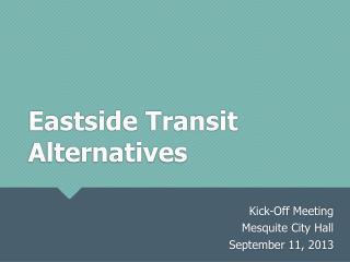Eastside Transit Alternatives