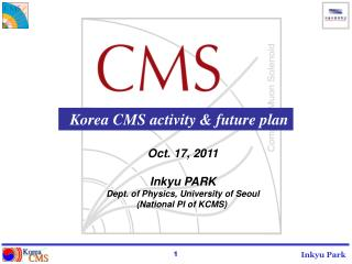 K orea  CMS activity & future plan