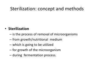 Sterilization: concept and methods