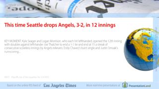 This time Seattle drops Angels, 3-2, in 12 innings