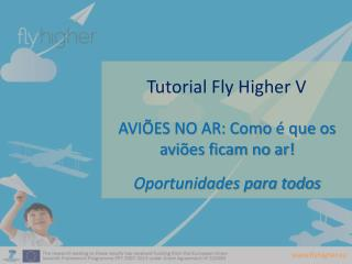 Tutorial  Fly Higher  V