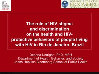 Deanna Kerrigan, PhD, MPH  Department of Health, Behavior, and Society