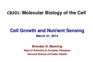 CB201 : Molecular Biology of the Cell