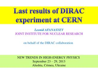 Leonid AFANASYEV  JOINT INSTITUTE FOR NUCLEAR RESEARCH