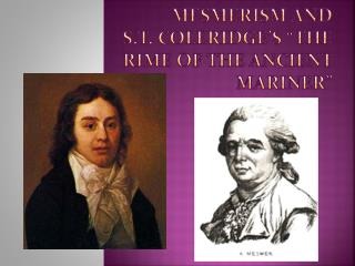 Mesmerism AND  S.T. Coleridge�s �The  Rime of the Ancient Mariner�
