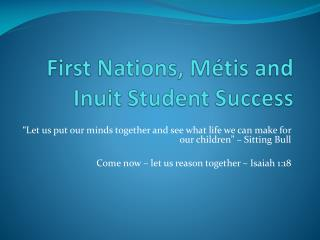 First Nations, Métis and Inuit Student Success
