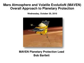 MAVEN Planetary Protection Lead Bob Bartlett