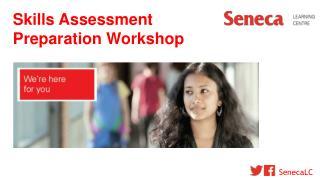 Skills Assessment Preparation Workshop