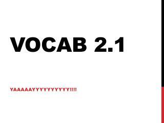 Vocab 2.1